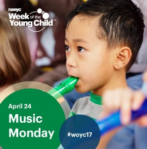NAEYC Week of the Young Child 2017 | Music Monday