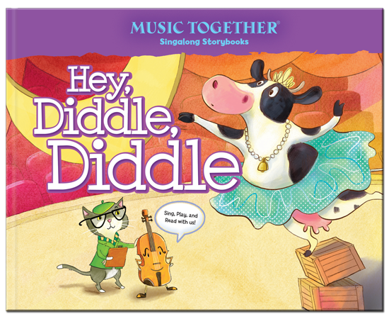 Hey Diddle Diddle | Music Together Singalong Storybook